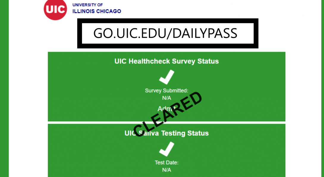 Green Daily Pass Required for DRC Testing: go.uic.edu/dailypass